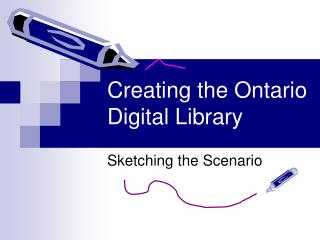 Creating the Ontario Digital Library