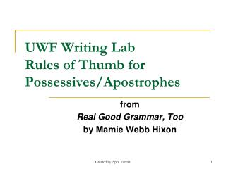 UWF Writing Lab  Rules of Thumb for Possessives/Apostrophes