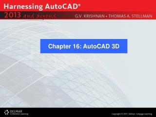 Chapter 16: AutoCAD 3D