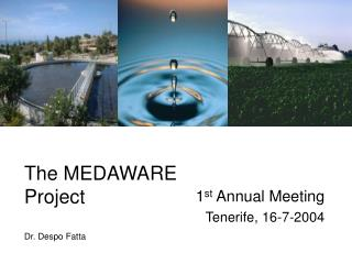 The MEDAWARE Project