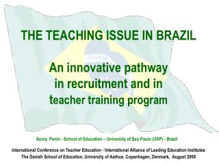 Sonia  Penin - School of Education – University of Sao Paulo (USP) - Brazil