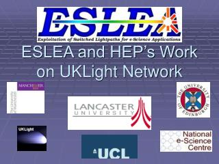 ESLEA and HEP's Work on UKLight Network