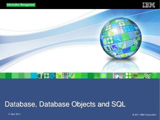 Database, Database Objects and SQL