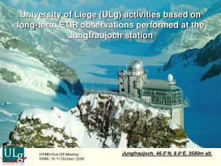 Jungfraujoch, 46.5°N, 8.0°E, 3580m alt.