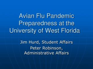 Avian Flu Pandemic Preparedness at the University of West Florida
