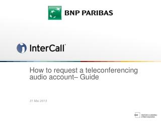How to request a teleconferencing audio account– Guide