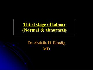 Third stage of labour Normal  abnormal