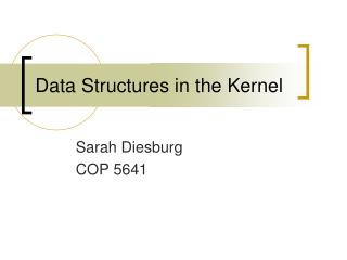 Data Structures in the Kernel