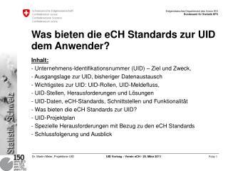 Was bieten die eCH Standards zur UID dem Anwender?