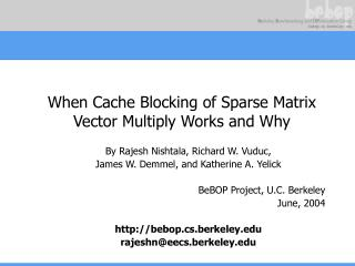 When Cache Blocking of Sparse Matrix Vector Multiply Works and Why
