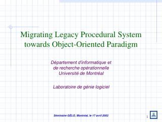 Migrating Legacy Procedural System towards Object-Oriented Paradigm