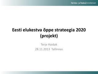 Eesti elukestva õppe strateegia 2020 (projekt)