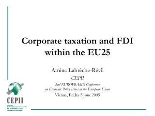 Corporate taxation and FDI within the EU25