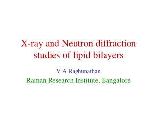 X-ray and Neutron diffraction studies of lipid bilayers