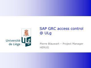 SAP GRC access control @ ULg