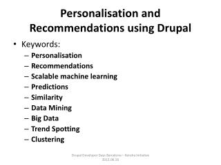 Personalisation and Recommendations using Drupal