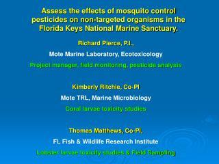 Richard Pierce, P.I., Mote Marine Laboratory, Ecotoxicology