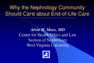Why the Nephrology Community Should Care about End-of-Life Care