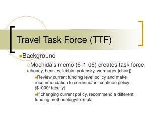 Travel Task Force (TTF)