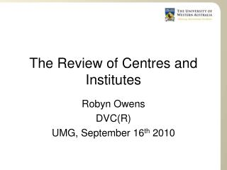 The Review of Centres and Institutes