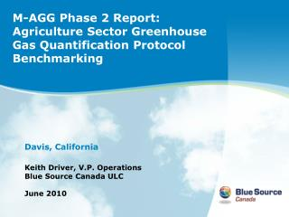 M-AGG Phase 2 Report: Agriculture Sector Greenhouse Gas Quantification Protocol Benchmarking