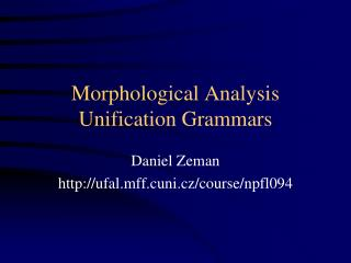 Morphological Analysis Unification Grammars