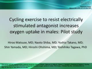 Hiroo Matsuse, MD; Naoto Shiba, MD; Yoshio Takano, MD;