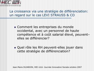 La croissance via une stratégie de différenciation: un regard sur le cas LEVI STRAUSS & CO