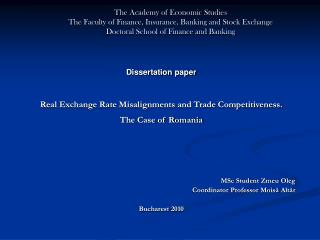 Dissertation paper Real Exchange Rate Misalignments and Trade Competitiveness. The Case of Romania