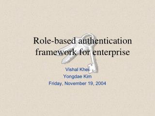 Role-based authentication framework for enterprise