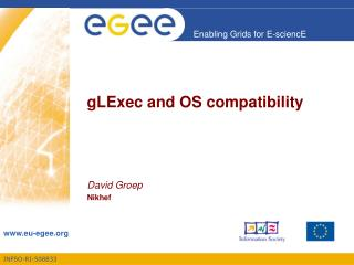 gLExec and OS compatibility