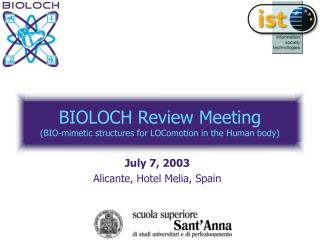 BIOLOCH Review Meeting (BIO-mimetic structures for LOComotion in the Human body)
