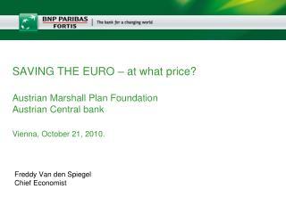 Freddy Van den Spiegel Chief Economist
