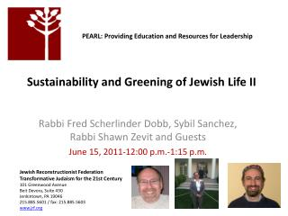 Sustainability and Greening of Jewish Life II
