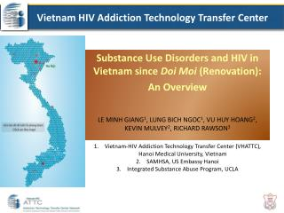 Substance Use Disorders and HIV in Vietnam since  Doi Moi  (Renovation):  An Overview