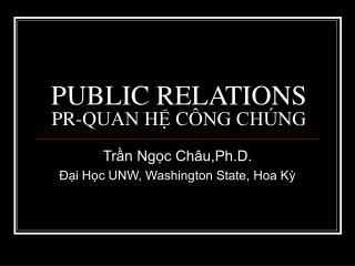 PUBLIC RELATIONS PR-QUAN HỆ CÔNG CHÚNG