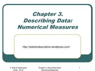 Chapter 3. Describing Data: Numerical Measures