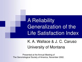 A Reliability Generalization of the Life Satisfaction Index