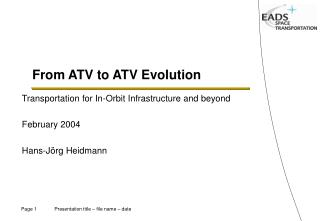 From ATV to  ATV Evolution