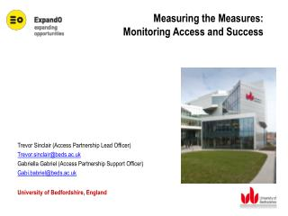 Measuring the Measures:  Monitoring Access and Success