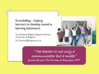 E-modelling � helping learners to develop sound e-learning behaviours