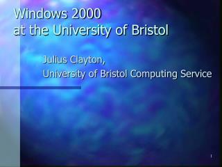 Windows 2000  at the University of Bristol