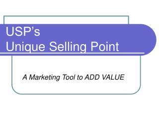 USP's Unique Selling Point