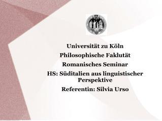 Universität zu Köln Philosophische Faklutät Romanisches Seminar