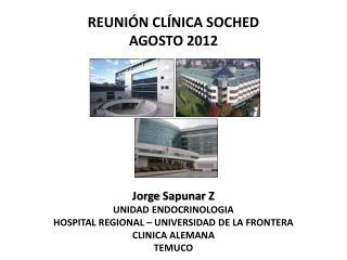 REUNIÓN CLÍNICA SOCHED AGOSTO 2012