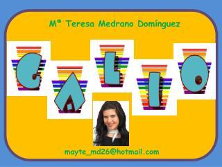 Mª Teresa Medrano Domínguez
