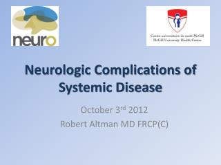 Neurologic Complications of Systemic Disease