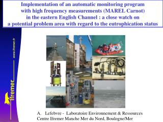 Implementation of an automatic monitoring program with high frequency measurements (MAREL Carnot)