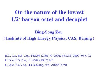 On the nature of the lowest  1/2 -  baryon octet and decuplet