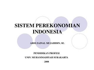 SISTEM PEREKONOMIAN INDONESIA